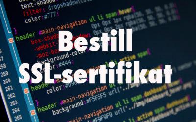 Bestilling SSL-sertifikat