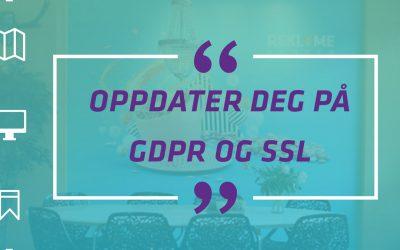 Oppdater deg på GDPR og SSL